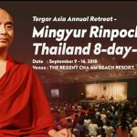 Announcement of 2018 Tergar Asia Annual Retreat ─ Mingyur Rinpoche Thailand 8-day-retreat