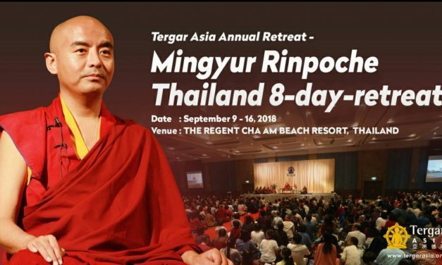 Announcement of 2018 Tergar Asia Annual Retreat ─ <br>Mingyur Rinpoche Thailand 8-day-retreat