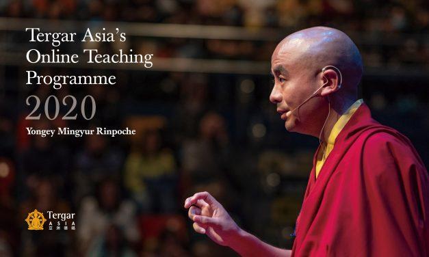 Tergar Asia's Online Teaching Programme 2020 with Yongey Mingyur Rinpoche