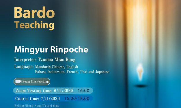 Bardo Teaching by Mingyur Rinpoche