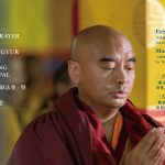 """Dorje Drolo Prayer Ritual"" and ""New Year Kangyur Recitation"""