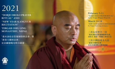 """Dorje Drolo Prayer Ritual"" and ""New Year Kangyur Recitation"""
